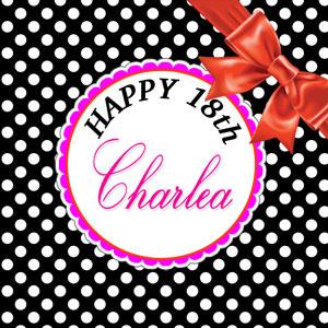 Charlea 18th Birthday